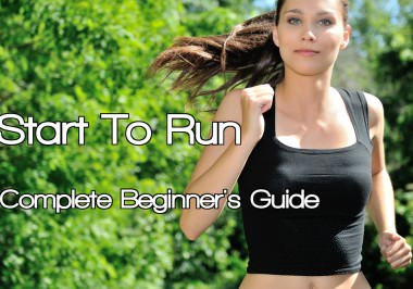 Start to Run: the Complete Beginner's Guide