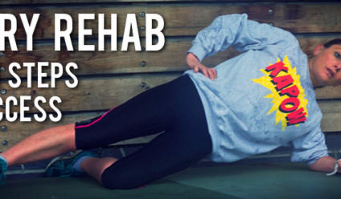 Seven Steps To A Good Running Injury Rehab Program