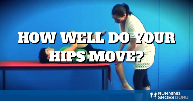 How Well Do Your Hips Move? | Running Shoes Guru