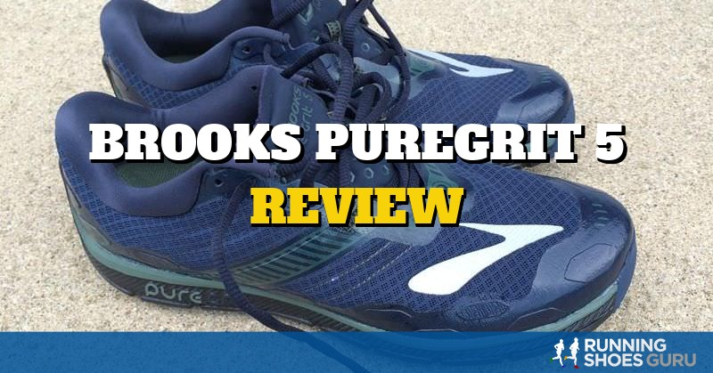 Brooks PureGrit 5 Review | Running Shoes Guru