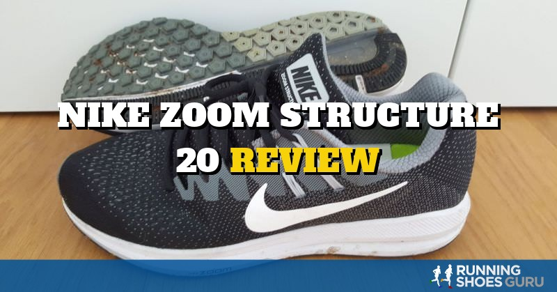 Nike Zoom Structure 20 Review | Running Shoes Guru