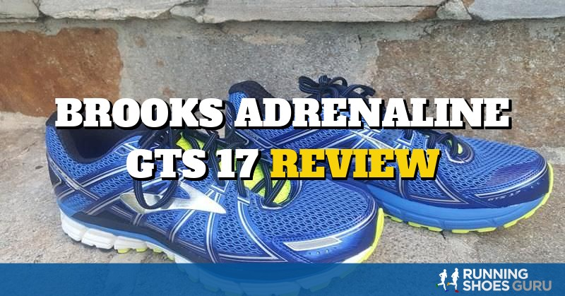 Brooks Adrenaline GTS 17 Review | Running Shoes Guru