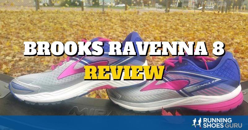 Brooks Ravenna 8 Review | Running Shoes Guru