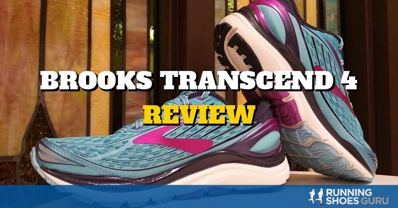 Brooks Transcend 4 Review | Running Shoes Guru