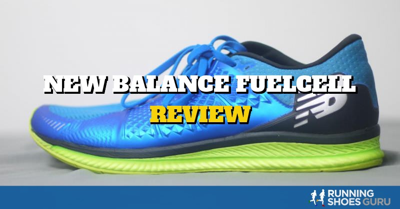 New Balance Fuelcell Review | Running Shoes Guru