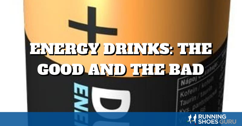 "energy drinks the good the bad Are energy drinks really that bad for you so what's behind the misconception that these drinks can be good for you ""some energy drinks may have a."