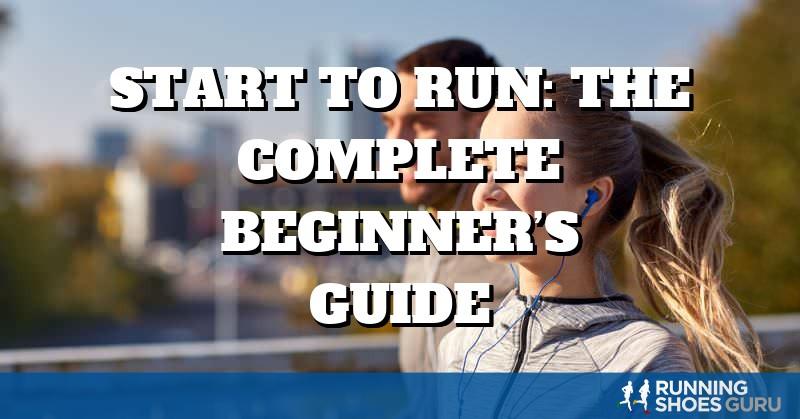 Start to Run: the Complete Beginner's Guide | Running Shoes Guru